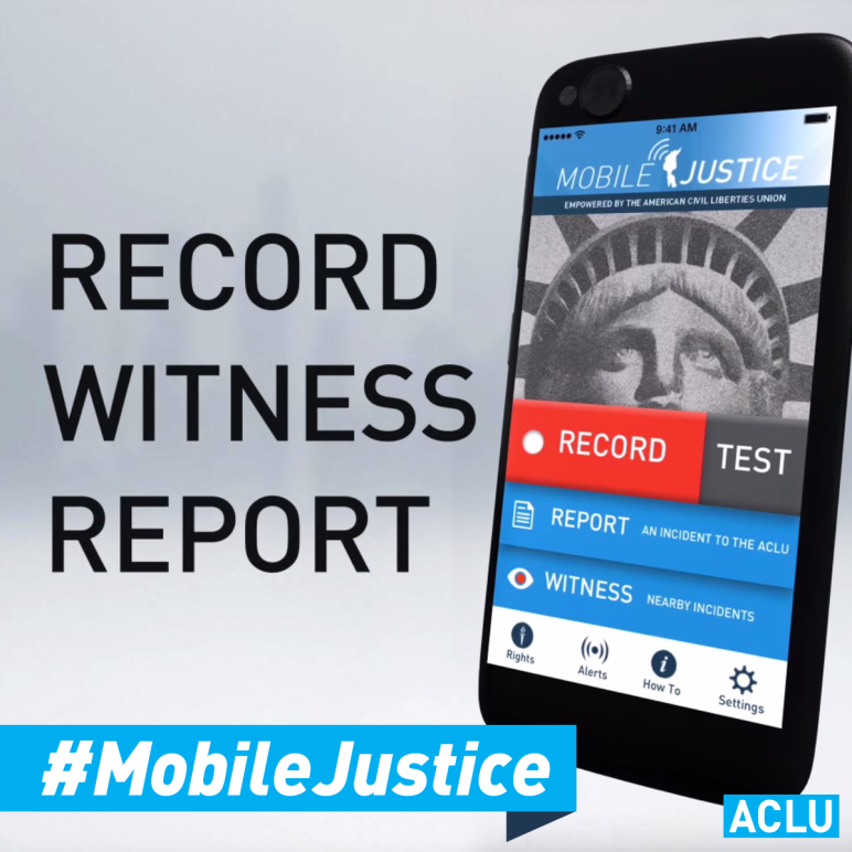 Record. Witness. Report. Mobile Justice
