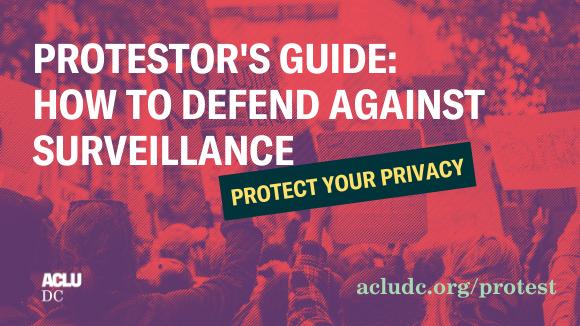 surveillance protest guide