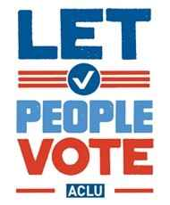 Let People Vote in red, white, and blue bold text on a white background with the ACLU logo at the bottom