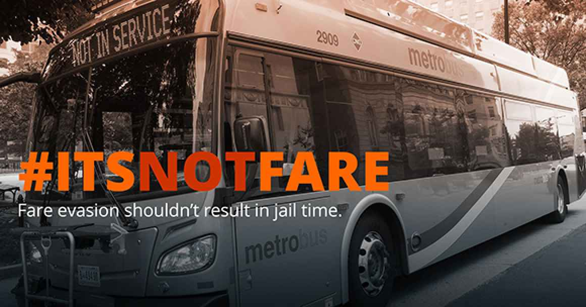 "Photo of DC Metrobus with #ItsNotFare slogan, and says ""Fare evasion should not result in jail time"""