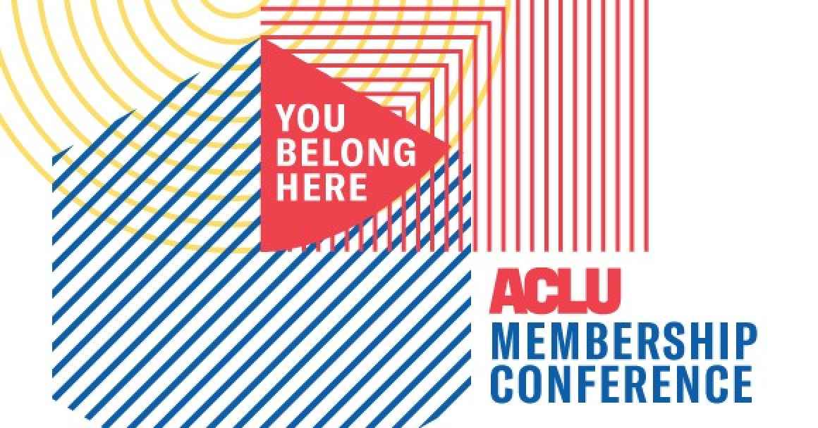 join us at the aclu membership conference